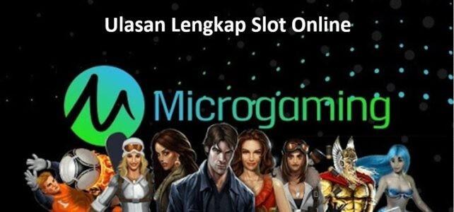 ulasan lengkap slot microgaming